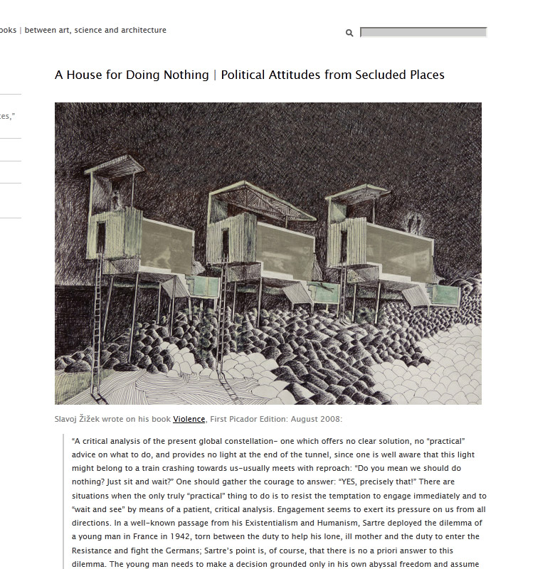 A House for Doing Nothing | Political Attitudes from Secluded Places | dpr-barcelona